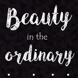 "Chalkboard feature ""beauty in the ordinary"""