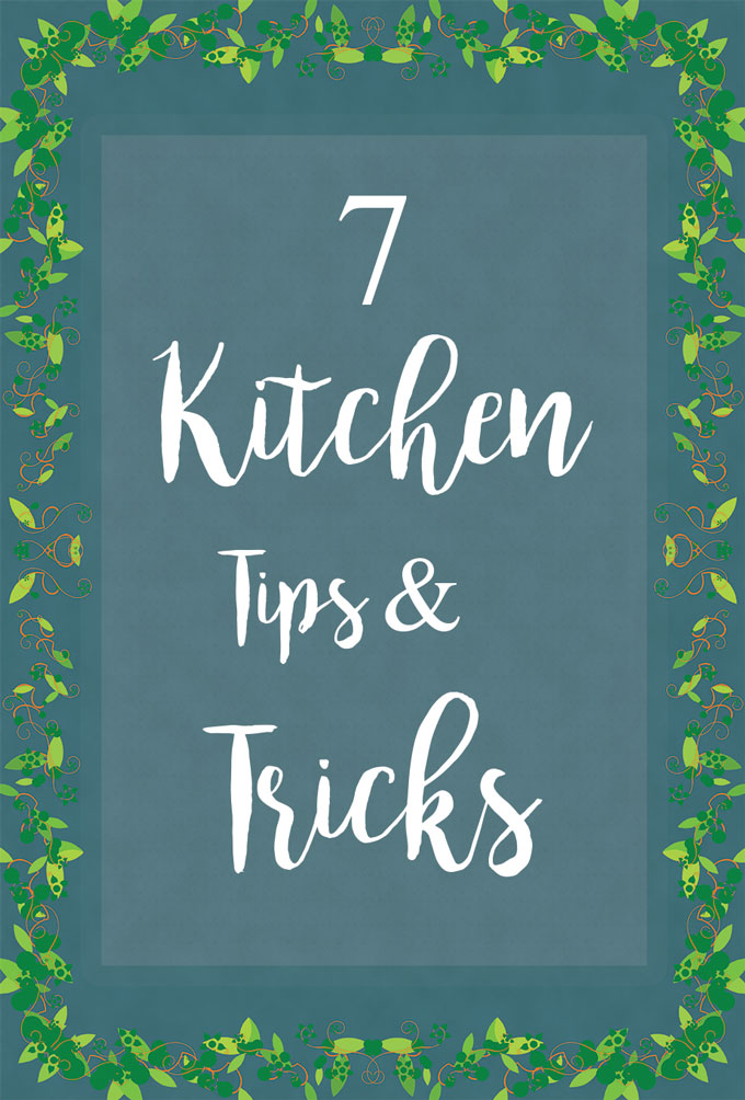 7 kitchen tips and tricks feature sign